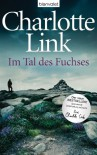 Im Tal des Fuchses: Roman - Charlotte Link