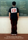 13: Thirteen Stories That Capture the Agony and Ecstasy of Being Thirteen - James Howe