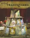 Artist Trading Card Workshop: Create, Collect, Swap - Bernie Berlin