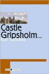Castle Gripsholm - Kurt Tucholsky,  Michael Hofmann (Translator)