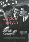 London Triptych - Jonathan Kemp