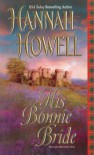 His Bonnie Bride - Hannah Howell