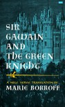 Sir Gawain and the Green Knight (A New Verse Translation) - Unknown, Marie Borroff