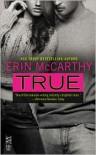 True - Erin McCarthy