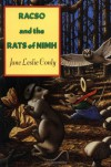 Racso and the Rats of NIMH - Jane Leslie Conly, Leonard B. Lubin, Leonard Lubin