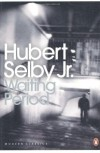 Waiting Period - Hubert Selby Jr.