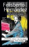 Ciemna jadalnia, balkon i inne niezwykłe opowieści - Felisberto Hernández