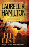Hit List (Anita Blake, Vampire Hunter #20) - Laurell K. Hamilton