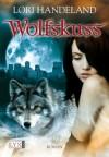Wolfskuss (Nightcreature #1) - Lori Handeland, Rainer Michael Rahn, Patricia Woitynek