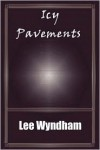 Icy Pavements - Lee Wyndham, Rhiannon Wright