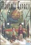 Maydala express - Pierdomenico Baccalario, Davide Morosinotto, Matteo Piana