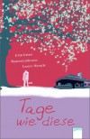 Tage wie diese - 'John Green',  'Maureen Johnson',  'Lauren Myracle'