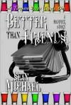 Better than Friends, a Hammer story - Sean Michael