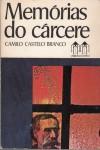 Memórias do Cárcere - Camilo Castelo Branco