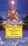 A Montana Mavericks Christmas: Married in WhitehornBorn in Whitehorn (Silhouette Montana Mavericks) - Susan Mallery;Karen Rose Smith