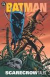 Batman: Scarecrow Tales - Bill Finger, Gardner F. Fox, Bob Kane, Dick Giordano, Alan Davis