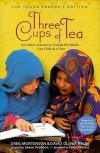 Three Cups Of Tea : Young Reader's Edition - Greg Mortenson, David Oliver Relin