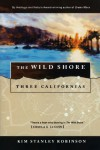 The Wild Shore - Kim Stanley Robinson