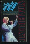 Stardust: The David Bowie Story - Henry Edwards, Tony Zanetta