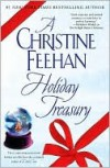 A Christine Feehan Holiday Treasury (Christmas Series Trilogy; Drake Sisters, #2) - Christine Feehan