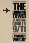 The Looming Tower: Al-Qaeda's Road to 9/11 - Lawrence Wright