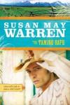 Taming Rafe: 2 (Noble Legacy) - Susan May Warren