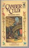 Camber of Culdi  - Katherine Kurtz