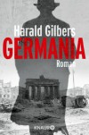 Germania: Roman - Harald Gilbers