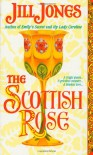 The Scottish Rose - Jill  Jones