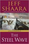 The Steel Wave - Jeff Shaara