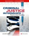 Criminal Justice Internships: Theory Into Practice - Gary R. Gordon, R. Bruce McBride