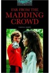 Far from the Madding Crowd (Oxford Bookworms Library, New Edition: Level 5) - Clare West, Thomas Hardy