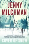 Cover of Snow: A Novel - Jenny Milchman