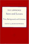 Sons and Lovers: Text, Background, and Criticism - D.H. Lawrence, Julian Moynahan