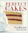 Perfect Cakes - Nick Malgieri
