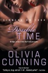 Double Time: Sinners On Tour (The Sinners on Tour) - Olivia Cunning