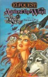 Against the Wind - Richard Pini, Lynn Abbey, Katharine Eliska Kimbriel, Mercedes Lackey, Heather Gladney, Janny Wurts, Allen L. Wold, Nancy Springer, Diana L. Paxson, Len Wein, Deni Loubert