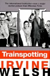 Trainspotting - Irvine Welsh