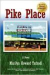 Pike Place - Marilyn Howard Tschudi