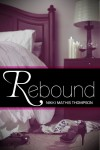 Rebound - Nikki Mathis Thompson