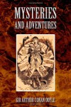 Mysteries and Adventures -  Arthur Conan Doyle