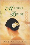 The Mango Bride - Marivi Soliven Blanco