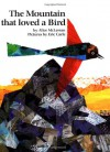 The Mountain That Loved a Bird - Alice McLerran