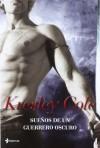 Sueños de un guerrero oscuro (Novela romántica) - Kresley Cole