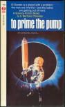 To Prime the Pump - A. Bertram Chandler