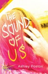 The Sound of Us - Ashley Poston