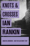 Knots & Crosses (Inspector Rebus, #1) - Ian Rankin