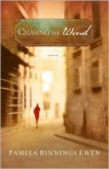 Chasing the Wind: A Novel - Pamela Binnings Ewen