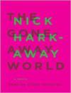 The Gone-Away World (Audio) - Nick Harkaway, Kirby Heyborne