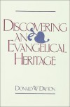 Discovering an Evangelical Heritage - Donald W. Dayton